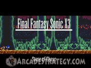 Play Final Fantasy - Sonic X3