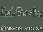 Play Cool Story Bro