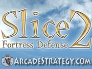 Play Slice Fortress Defense 2